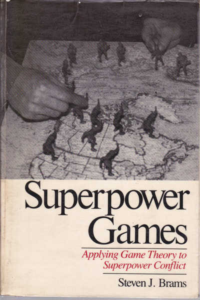 Superpower Games: Applying Game Theory to Superpower Conflict