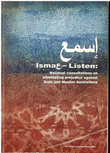 Ismae-Listen: National Consultations on Eliminating Prejudice Against Arab and Muslim Australians