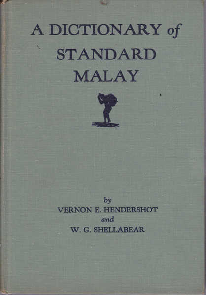 A Dictionary of Standard Malay (Malay-English)