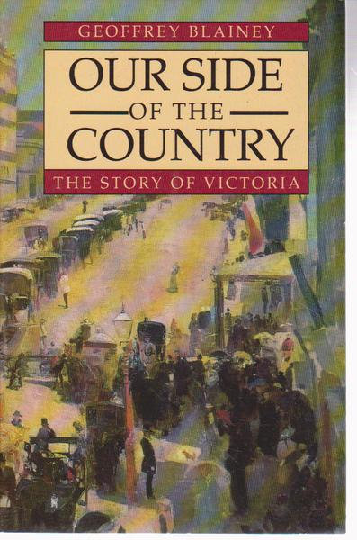 Our Side of the Country: The Story of Victoria