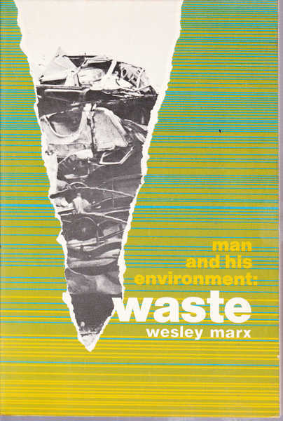 Man and His Environment : Waste