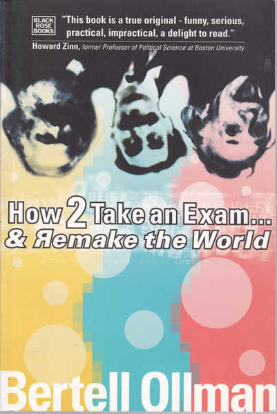 How 2 (to) Take an Exam...and Remake the World
