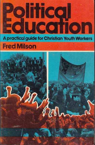 Political Education: A Practical Guide for Christian Youth Workers