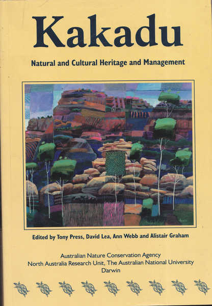 Kakadu: Natural and Cultural Heritage and Management