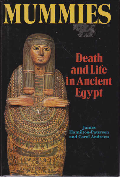 Mummies: Death and Life in Ancient Egypt