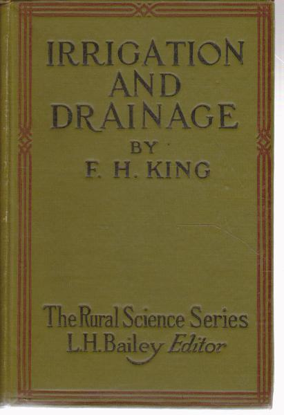 Irrigation and Drainage : Principles and Practice of Their Cultural Phases