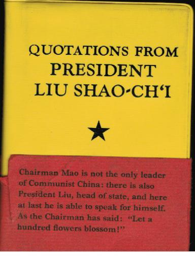 Quotations from President Liu Shao-Ch'i