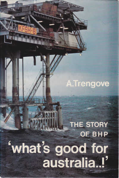 What's Good For Australia..!: The Story of BHP