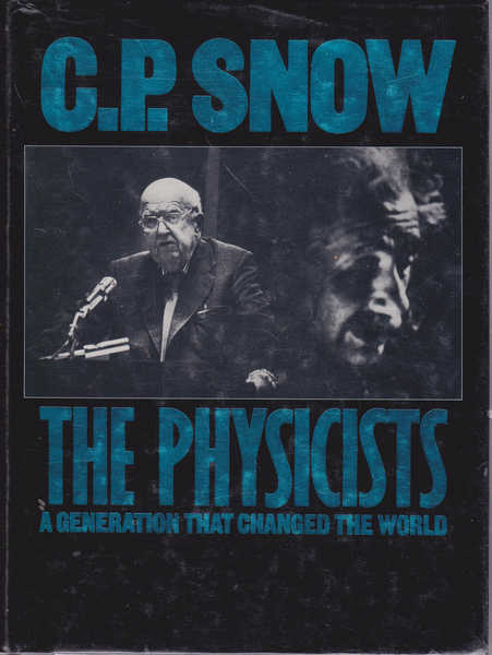 The Physicists: a Generation That Changed the World