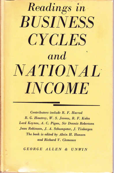 Readings in Business Cycles and National Income