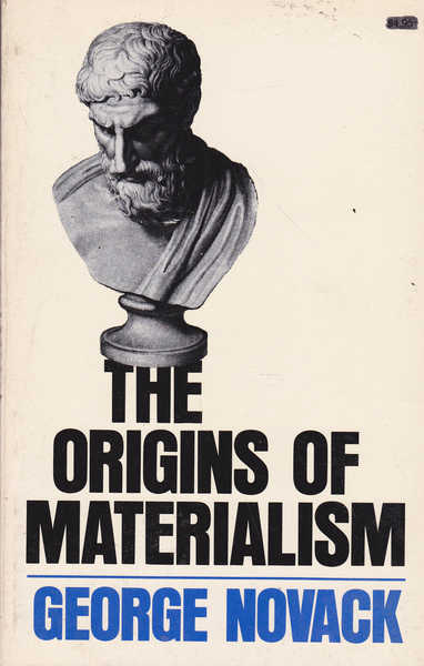 The Origins of Materialism