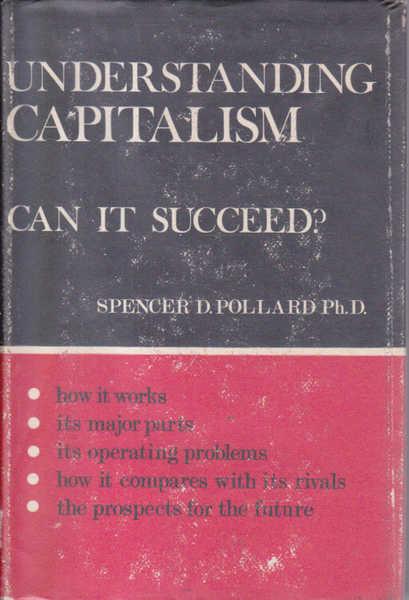 Understanding Capitalism: Can it Succeed?