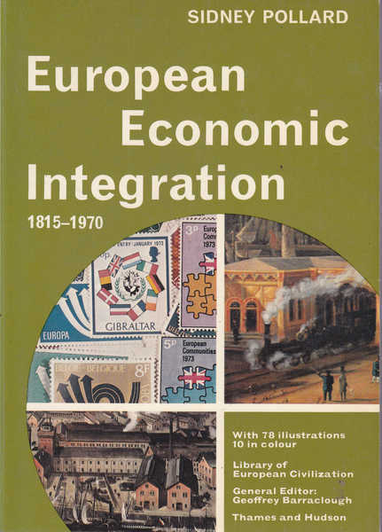 European Economic Integration, 1815-1970