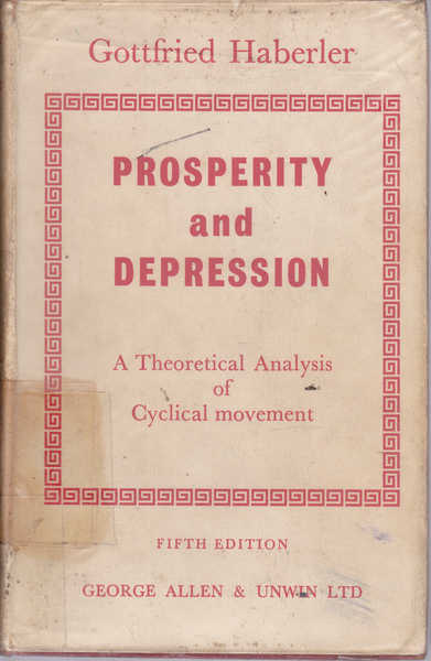 Prosperity and Depression: A Theoretical Analysis of Cyclical Movements