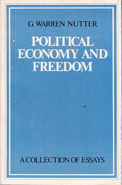 Political Economy and Freedom: A Collection of Essays