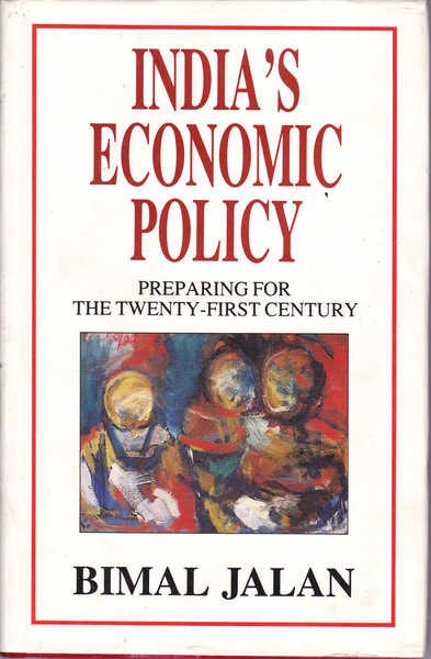 India's Economic Policy: Preparing for the Twenty-First Century
