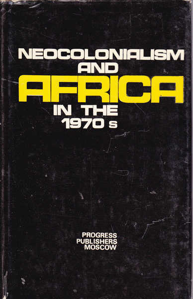 Neocolonialism and Africa in the 1970s