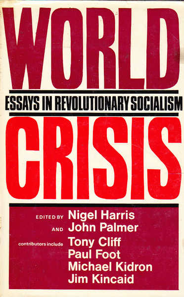 World Crisis: Essays in Revolutionary Socialism