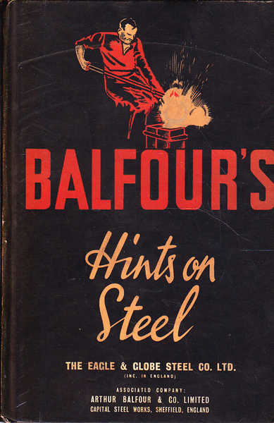 Balfour's Hints on Steel - Hints to Practical Users of Tool Steel