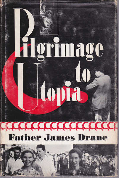 Pilgrimage to Utopia
