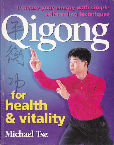 Qigong: for Health and Vitality