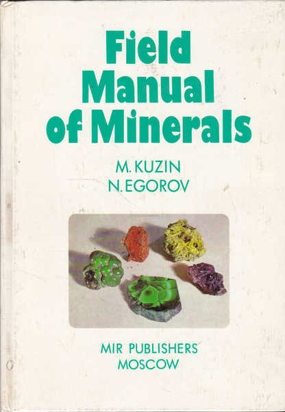 Field Manual of Minerals