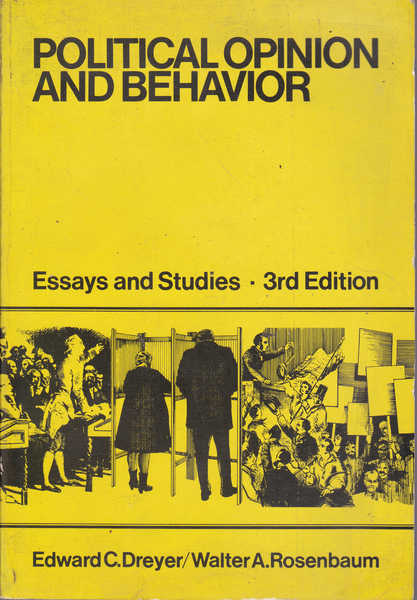 Political Opinion and Behavior: Essays and Studies