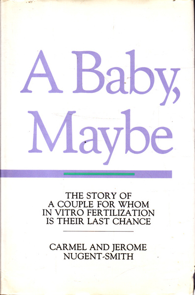 A Baby, Maybe