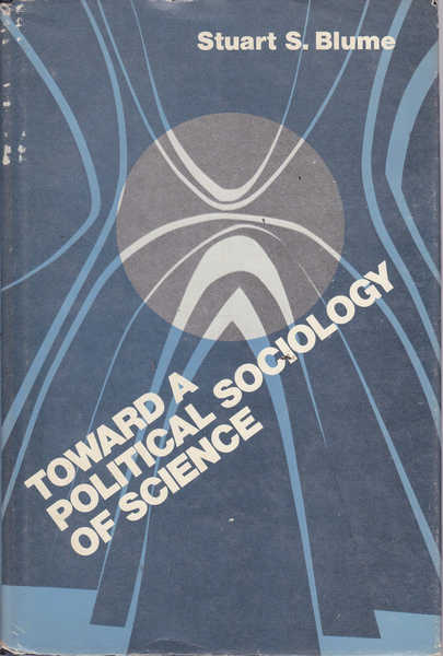 Toward a Political Sociology of Science