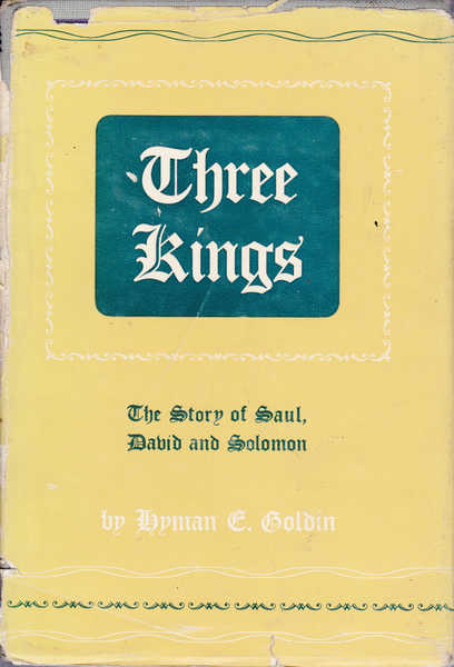 Three Kings : The Story of Saul, David and Solomon