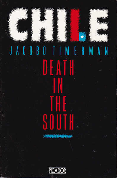 Chile : Death in the South