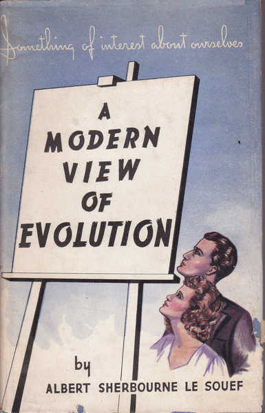 A Modern View of Evolution : Something of Interest About Ourselves