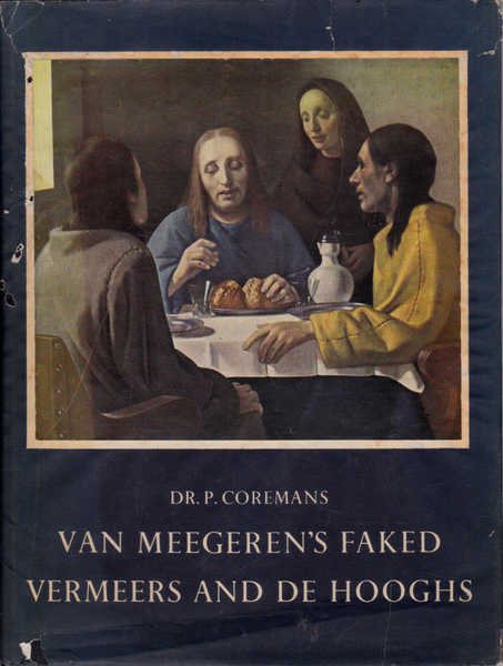 Van Megereen's Faked Vermeers and De Hooghs