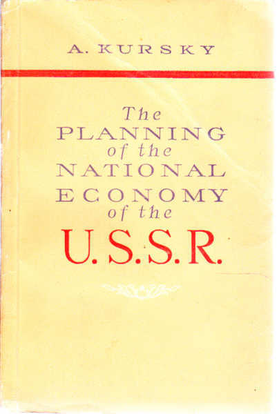 The Planning of the National Economy of the USSR