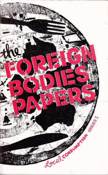 The Foreign Bodies Papers