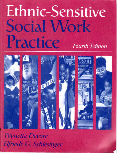 Ethnic-Sensitive Social Work Practice Fourth Edition