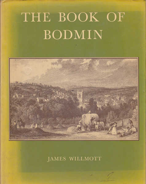 The Book of Bodmin: A Portrait of the Town