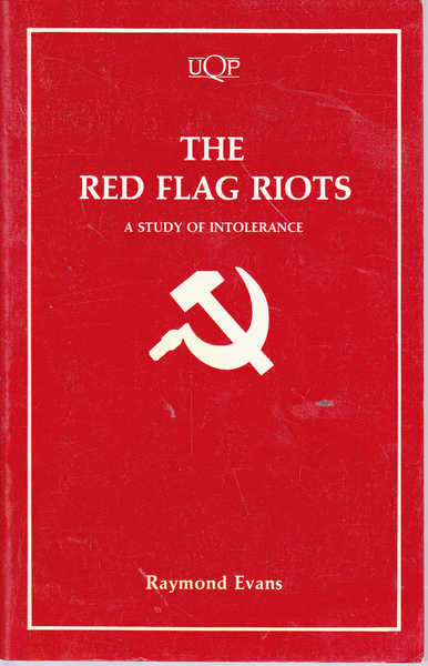 The Red Flag Riots: A Study of Intolerance