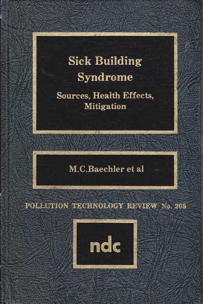 Sick Building Syndrome: Sources, Health Effects, Mitigation