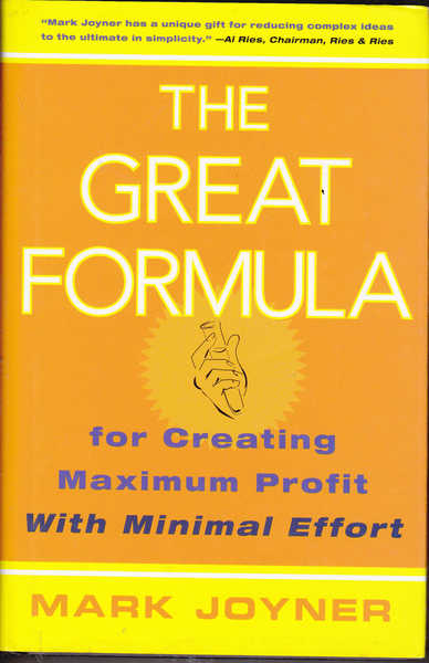 The Great Formula for Creating Maximum Profit with Minimal effort