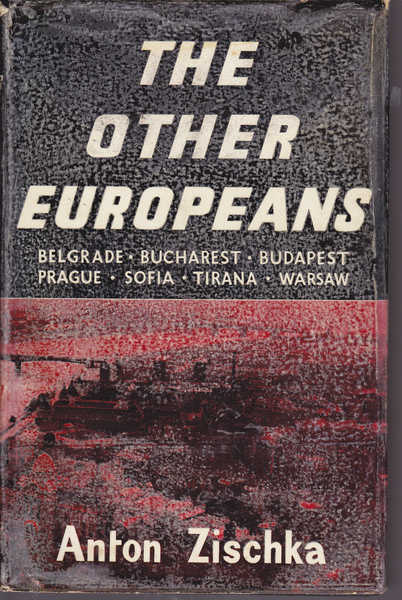 The Other Europeans: Belgrade - Bucharest - Budapest - Prague - Sofia - Tirana - Warsaw