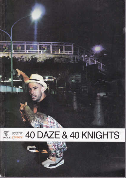 40 Daze and 40 Knights : Vice Present