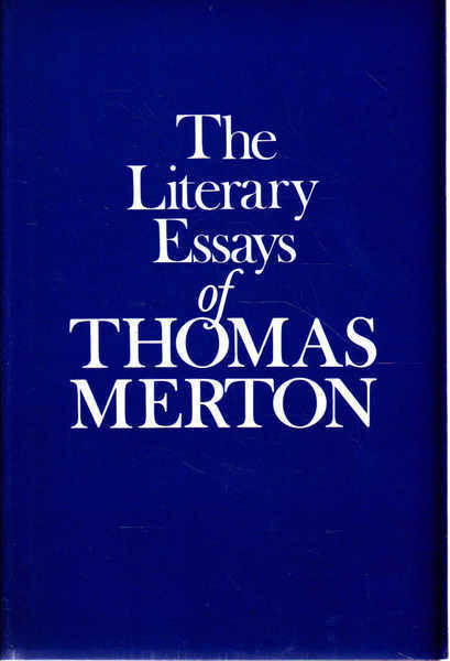 The Literary Essays of Thomas Merton
