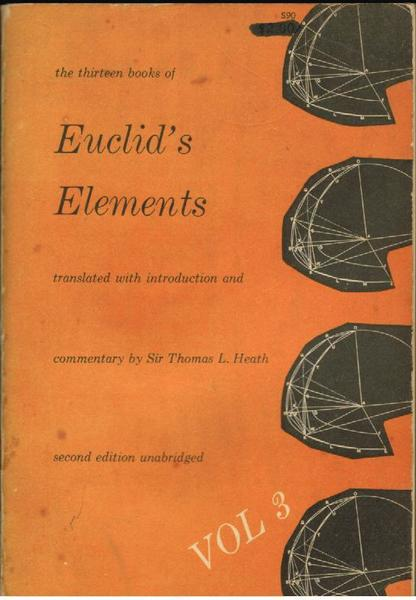 The Thirteen Books of Euclid's Elements Volume III Books X- XIII and Appendix