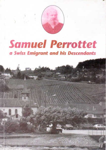 Samuel Perrottet: A Swiss Emigrant and His Descendants