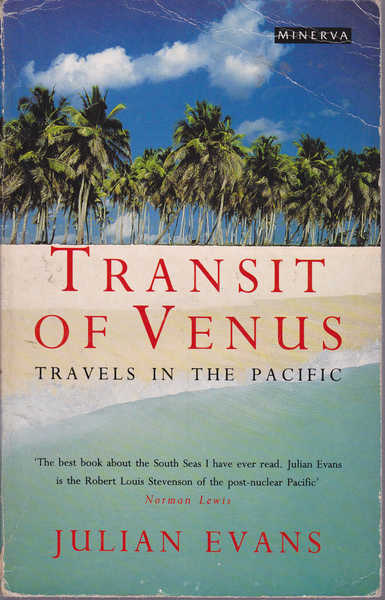 Transit of Venus : Travels in the Pacific