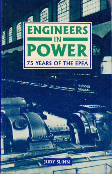 Engineers in Power: 75 Years of the EPEA