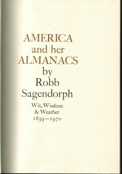 America and Her Almanacs : Wit, Wisdom and Weather 1639-1970