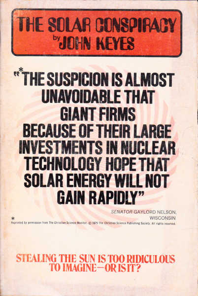 The Solar Conspiracy: The $3,000,000,000,000 Game Plan of the Energy Barons' Shadow Government