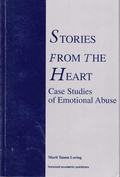 Stories from the Heart: Case Studies of Emotional Abuse